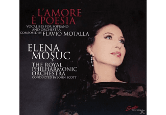 Elena Mosuc, Royal Philharmonic Orchestra - L'amore È Poesia-Vocalises For Soprano And Orchester - (CD)