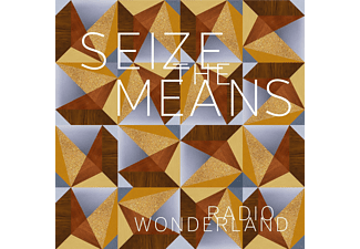 Radio Wonderland - Seize The Means - (Vinyl)