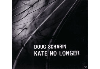 Doug Scharin - Kate No Longer [CD]