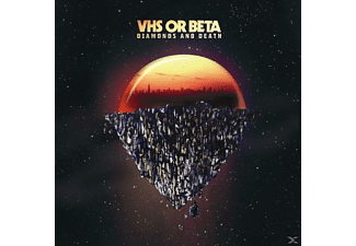 Vhs Or Beta - Diamonds And Death - (CD)
