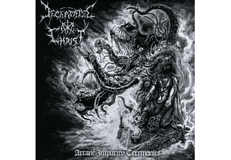Decapitated Christ - Arcane Impurity Ceremonies [CD]