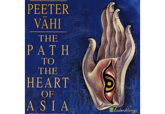 Peeter Vaehi - The Path To The Heart Of Asia [CD]