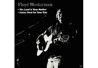 Floyd Westermann - Custer Died For Your Sins & Land Is Your Mother - (CD)