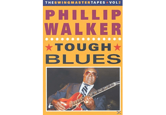Phillip Walker, Phillip-The Swingmaster Tapes Vol.2 Walker - Tough Blues [DVD]