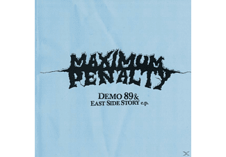 Maximum Penalty, Maximum Panalty - Demo'89 & East side story EP-Reissues - (CD)