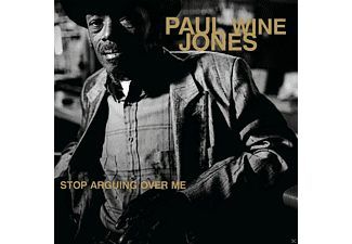 "Paul ""wine"" Jones - Stop Arguing Over Me - (Vinyl)"
