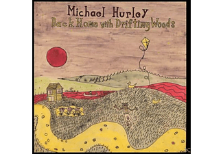 Michael Hurley - Back Home With Drifting Woods - (Vinyl)