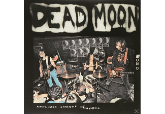 Dead Moon - Nervous Sooner Changes - (Vinyl)