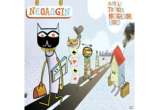 NEOANGIN/JIM AVINGON - Say Hi To Your Neighborhood - (CD)