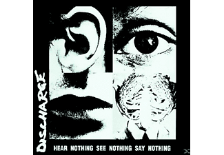 Discharge - Hear Nothing See Nothing Say... [CD]