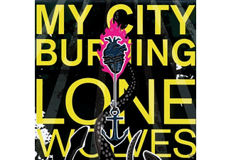 My City Burning - Lone Wolves - (CD)