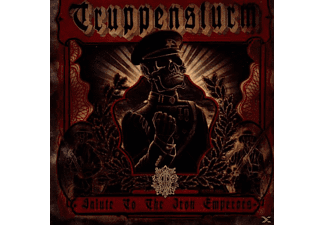 Truppensturm - Salute To The Iron Emperors - (CD)