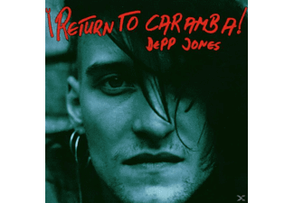 Depp Jones - Return To Caramba - (CD)