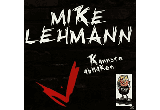 Mike Lehmann - Kannste Abhaken - (CD)