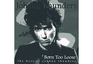Johnny Thunders - Born To Lose-The Best Of Johnny Thunders - (CD)
