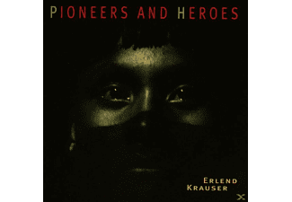 Erlend Krauser - Pioneers And Heroes - (CD)