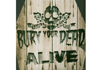 Bury Your Dead - Alive - (CD)