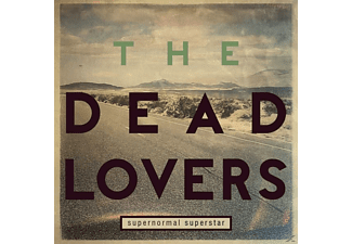 The Dead Lovers - Supernormal Superstar - (CD)