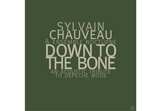 Sylvain & Ensemble Nocturne Chauveau - Down To The Bone (Depeche Mode Tri. - (CD)