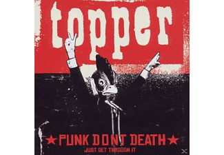Topper - Punk Dont Death...Just Get Through It [CD]