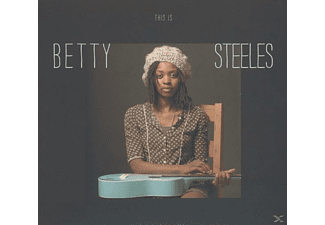 Betty Steeles - This Is Betty Steeles - (CD)