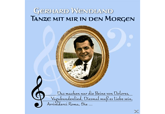 Gerhard Wendland - Tanze Mit Mir In Den Morgen [CD]