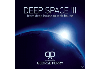 PRES.BY GEORGE PERRY - Deep Space 3-From Deep House To Tech House - (CD)