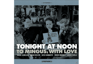 Tonight At Noon - To Mingus With Love - (CD)