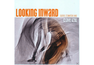 Daniel & Clave Azul Stawinski - Looking Inward [CD]