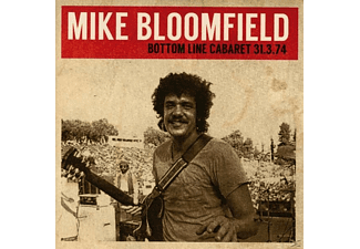 Michael Bloomfield - Bottom Line Cabaret 31.3.74 - (CD)