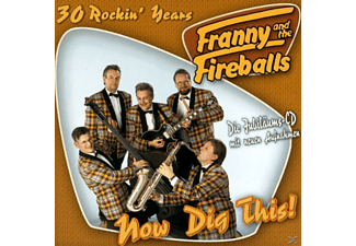Franny The Fireballs - Now Dig This! - (CD)