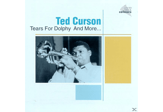 Ted Curson - Tears For Dolphy And More.. - (CD)