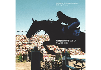 Stable Boy - When Horses Fly - (5 Zoll Single CD (2-Track))