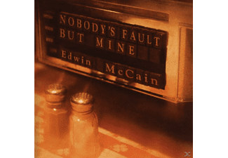 Edwin Mccain - Nobody's Fault But Mine [CD]