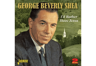 George Beverly Shea - I'd Rather Have Jesus - (CD)
