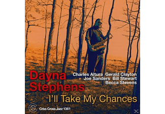 Dayna Stephens - I'll Take My Chances - (CD)