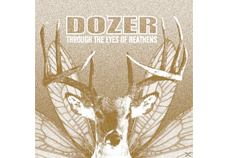 Dozer - Through The Eyes Of The Heathens - (CD)