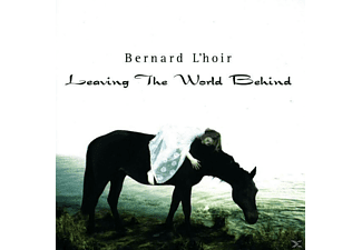 Bernard L'hoir - Leaving The World Behind - (CD)