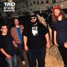 Tad - 8-Way Santa-Deluxe Edition (LP + Download) - broschei