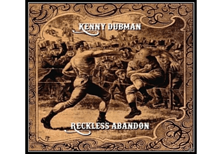 Kenny Dubman - Reckless Abandon - (CD)