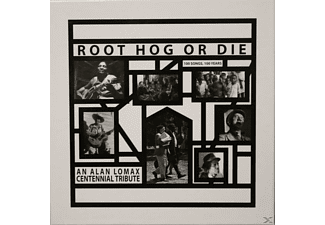 VARIOUS - Root Hog Or Die-An Alan Lomax Centennial Tribute - (Vinyl)