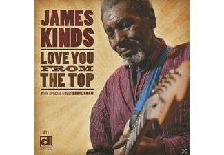 James Kinds - Love You From The Top - (CD)