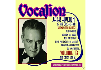 Jack & His Orchestra Hylton - Vol.13-Decca Years/Honeymoon Hotel - (CD)
