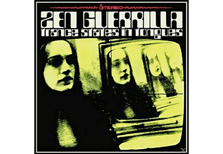 Zen Guerilla - Trance States In Tongues - (CD)