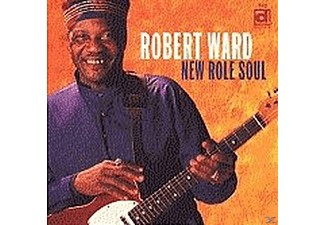 Robert Ward - New Role Soul - (CD)