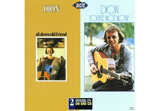 Dion - Sit Down Old Friend/You're Not Alone - (CD)