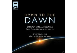 Greten-Harrison/Etherea Vocal Ensemble - Hymn to the Dawn - (CD)