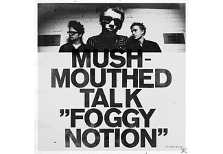 Mushmouthed Talk - Foggy Notion - (Vinyl)