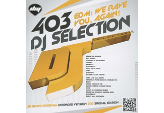 VARIOUS - DJ Selection 403-Edm We Rave You Again - (CD)