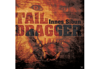 Innes Sibun - Tail Dragger - (CD)